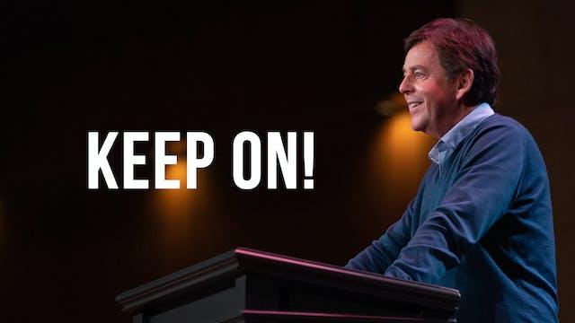 Keep On! - Alistair Begg