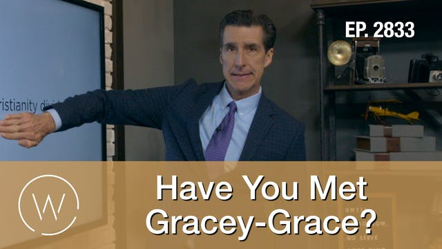 Have You Met Gracey-Grace? - Wretched TV