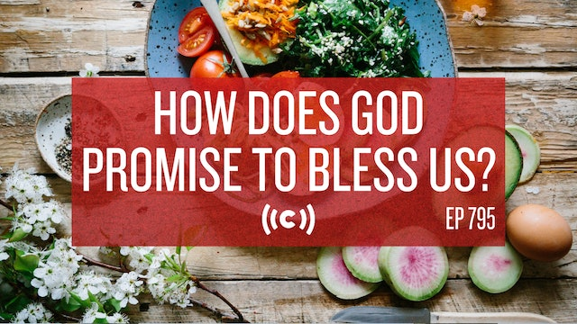 How Does God Promise to Bless Us? - Core Live - 9/16/21