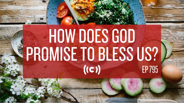 How Does God Promise to Bless Us? - C...