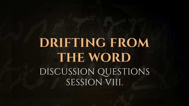 Session 8 - Discussion Questions: The God Who Speaks