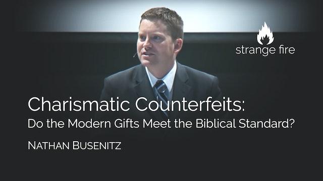 Charismatic Counterfeits - Nathan Busenitz