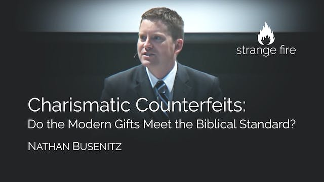 Charismatic Counterfeits - Nathan Bus...