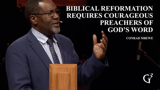 Biblical Reformation Requires Courage...