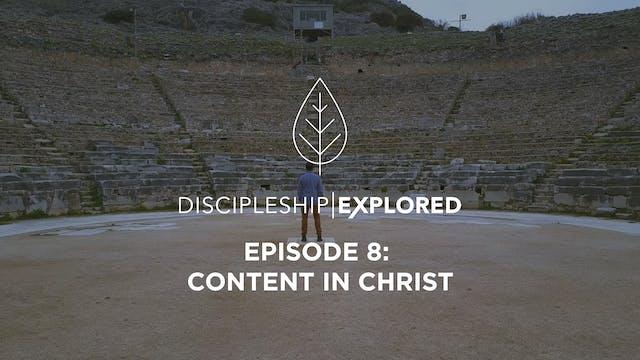 Discipleship Explored Episode 8 - Con...