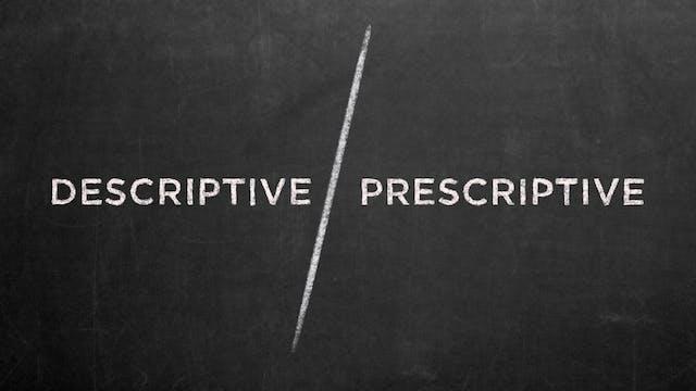 Descriptive vs. Prescriptive - Emilio...