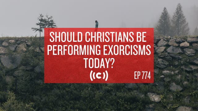 Should Christians Be Performing Exorc...