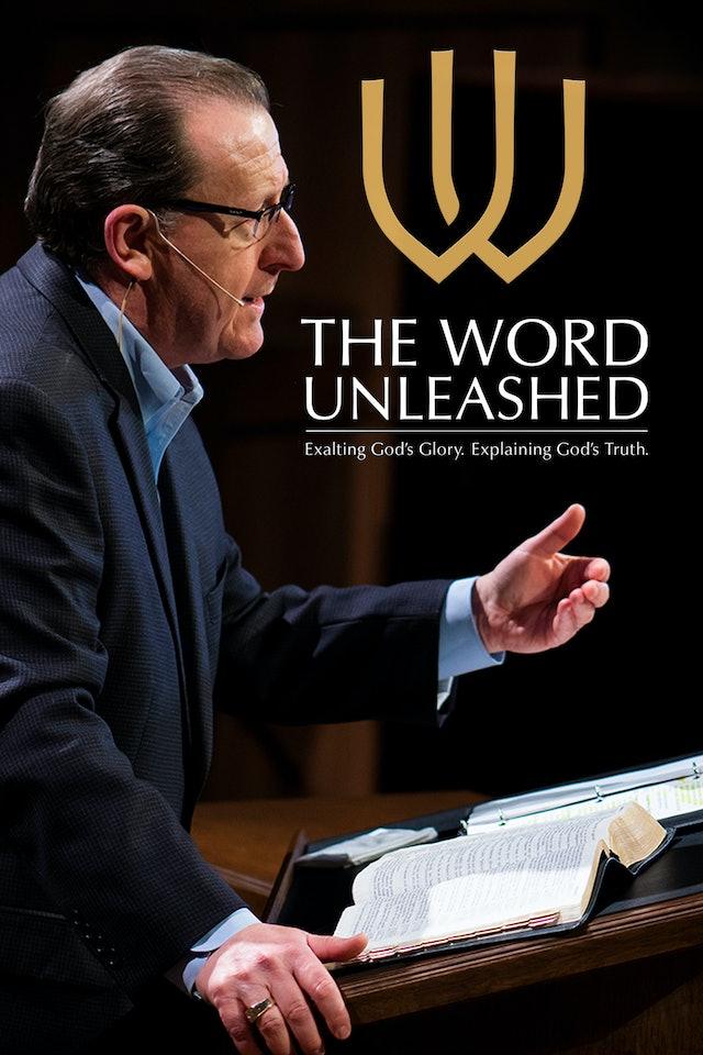 The Word Unleashed - Tom Pennington