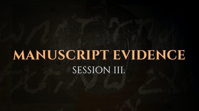 Manuscript Evidence - Session 3 – The...