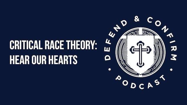 Critical Race Theory: Hear Our Hearts