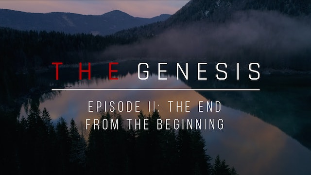 The End from the Beginning - The Genesis (Episode 2) - Emilio Ramos