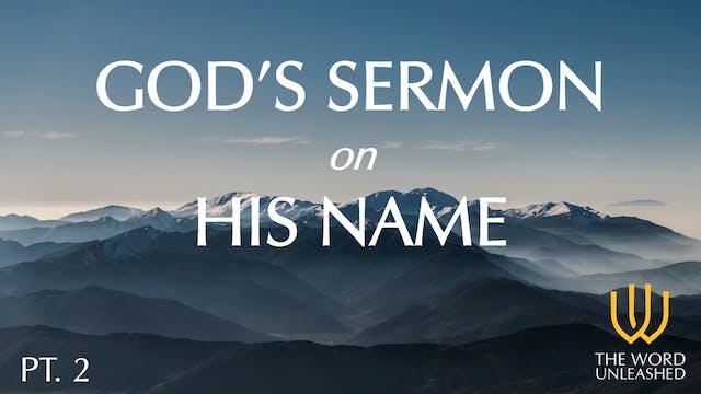 God's Sermon on His Name (Part 2) - T...
