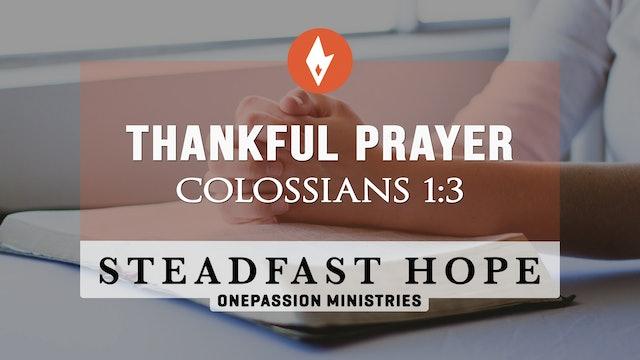 Thankful Prayer - Steadfast Hope - Dr. Steven J. Lawson - 5/3/21
