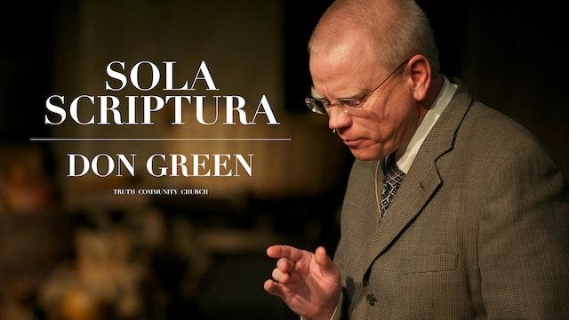 Sola Scriptura - Don Green - Truth Community Church