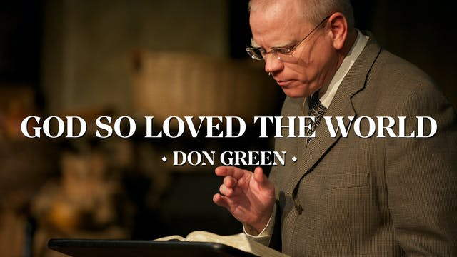 God So Loved the World (John 3:16) - ...