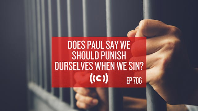 Does Paul Say We Should Punish Oursel...