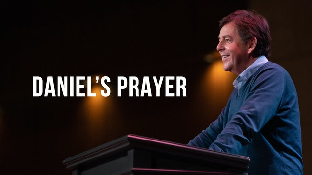 Daniel's Prayer - Alistair Begg