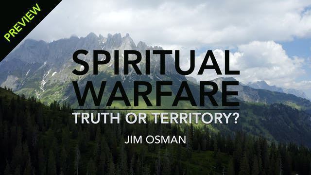 Spiritual Warfare: Truth or Territory...