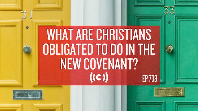 What Are Christians Obligated to Do i...