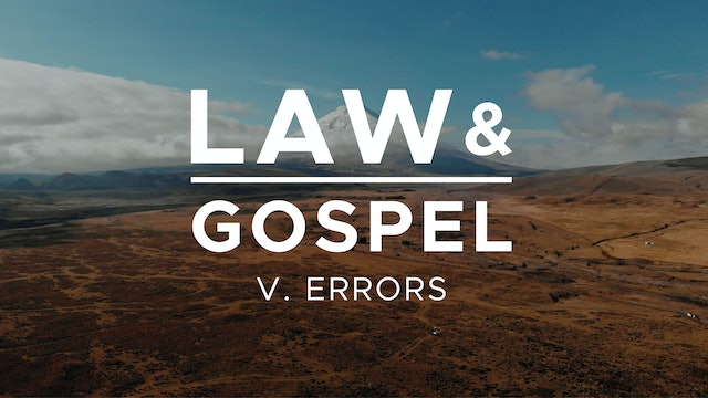 Errors - Law & Gospel (Ep. 5) - Mike Abendroth