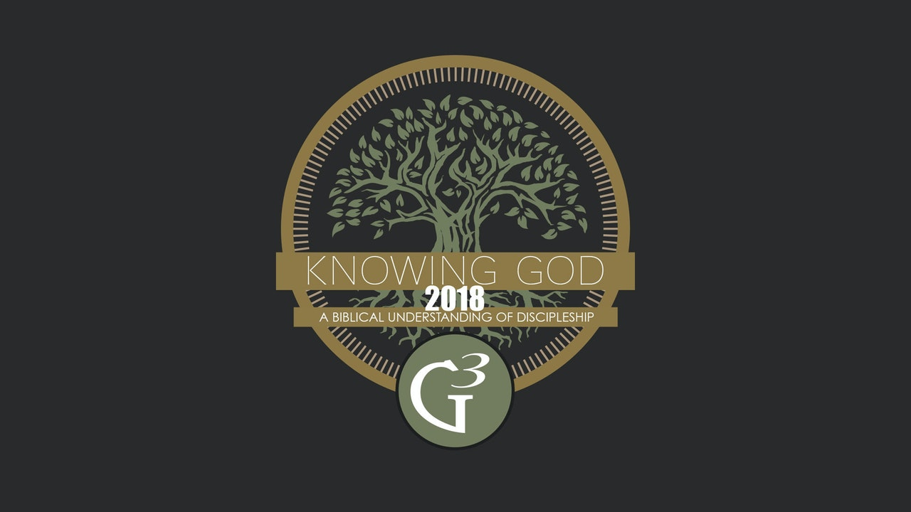 Knowing God - G3 Conference (2018)