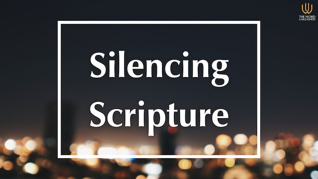 Silencing Scripture - Trending vs. Truth (Pt. 2) - The Word Unleashed