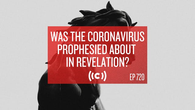 Was the Coronavirus Prophesied About ...
