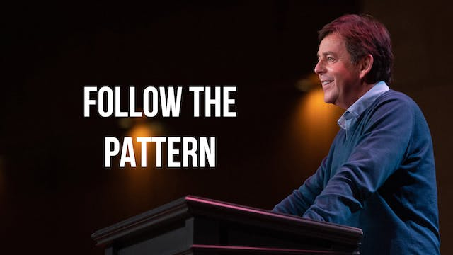 Follow the Pattern - Alistair Begg