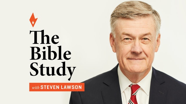 Driven & Determined - The Bible Study - Dr. Steven J. Lawson - 3/11/21