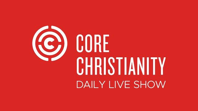 When Pastors Let Us Down - Core Christianity - 2/5/21