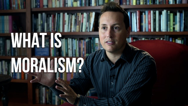 What is Moralism? - Trevin Wax - AG Uncut