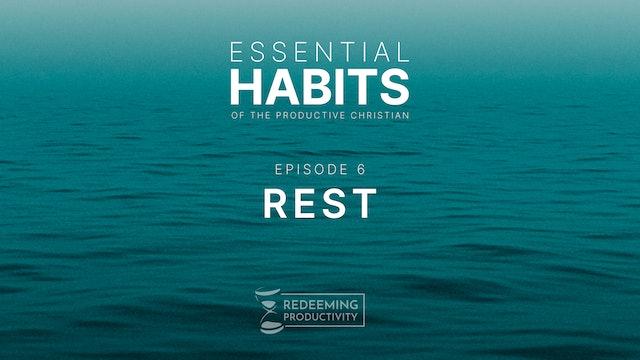 Rest - S01.E06 - Redeeming Productivity
