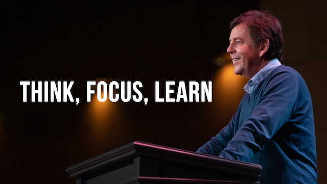 Think, Focus, Learn - Alistair Begg