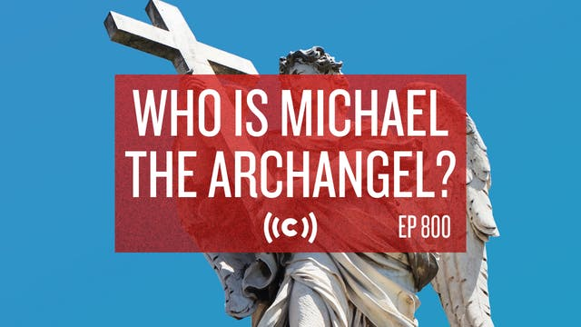 Who is Michael the Archangel? - Core ...