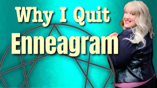 Why I Quit the Enneagram - Jillian Lancour Testimony