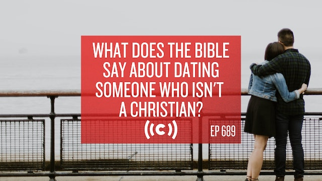 What Does the Bible Say About Dating Someone Who Isn't a Christian? - Core Live