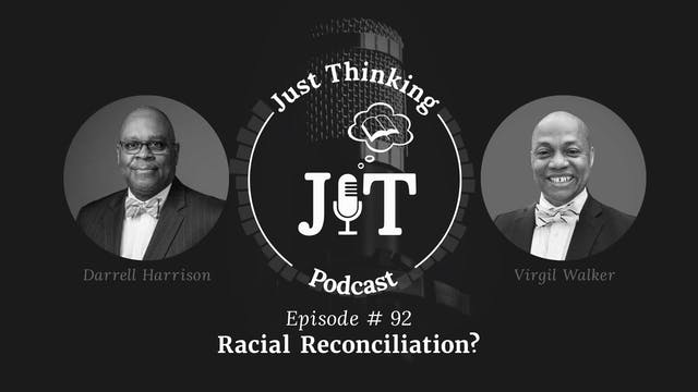 Racial Reconciliation? - The Just Thi...