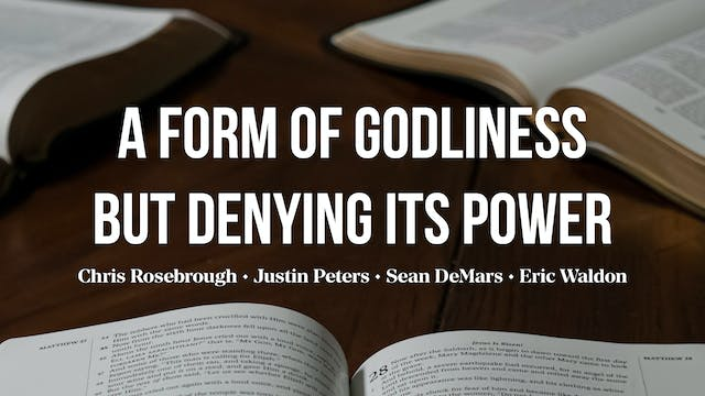 A Form of Godliness But Denying Its P...