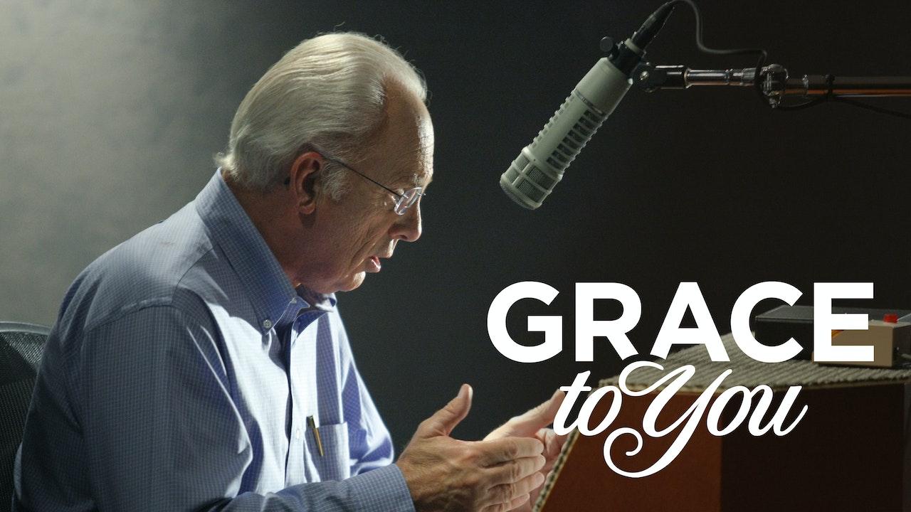 Grace to You TV - John MacArthur