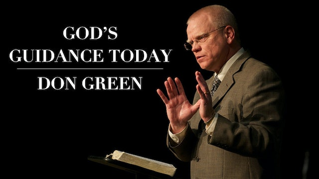 God's Guidance Today - Don Green