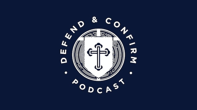 Defend & Confirm Podcast - Russell Berger & Sean DeMars