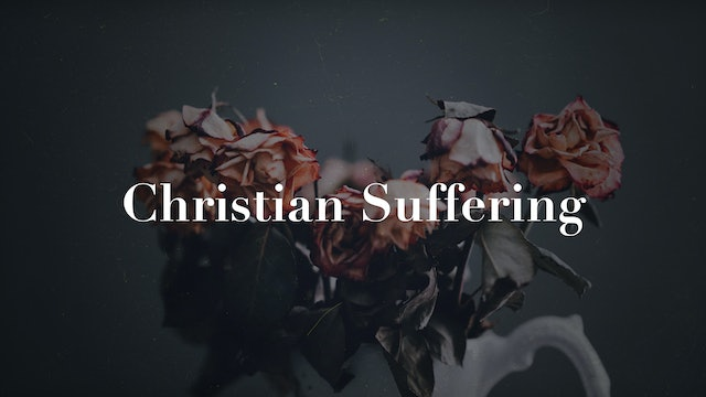 Christian Suffering