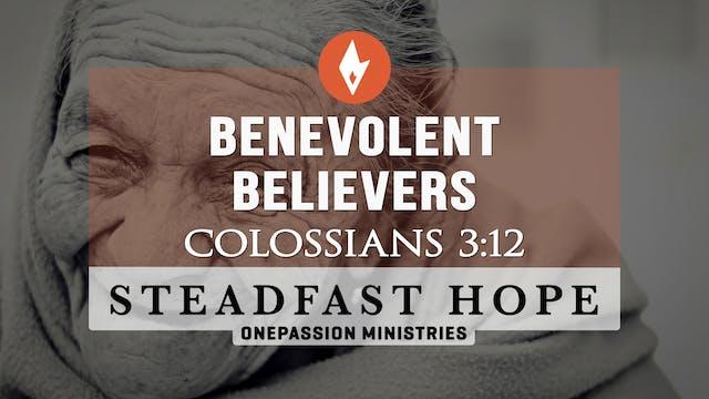 Benevolent Believers - Steadfast Hope...
