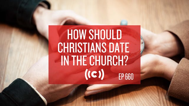 How Should Christians Date in the Chu...