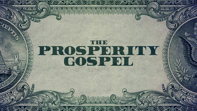 The Prosperity Gospel