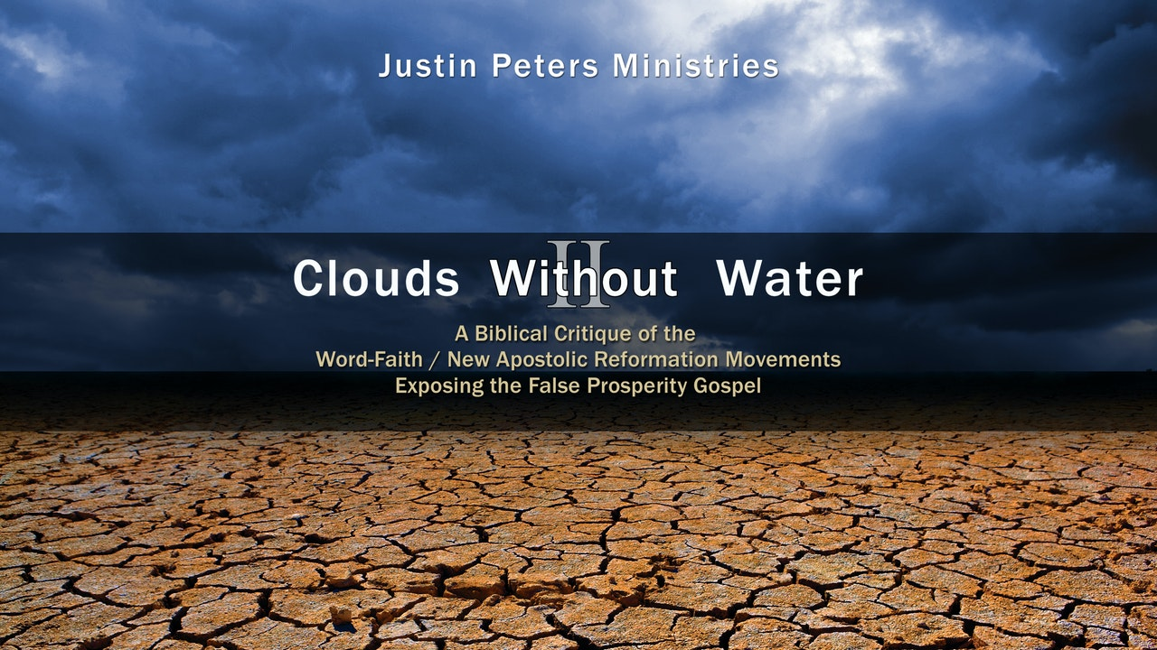 Clouds Without Water II - Justin Peters Ministries