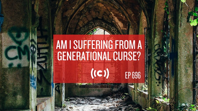 Core Live: Am I Suffering From a Generational Curse? - 4/30/21