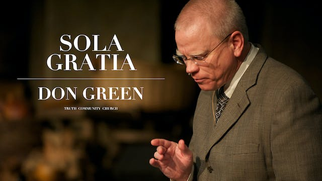 Sola Gratia - Don - The Truth Pulpit