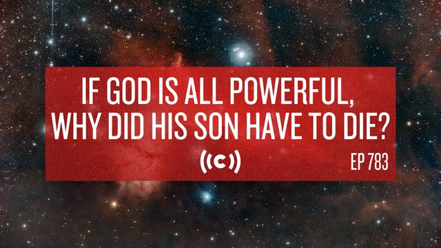 If God is All Powerful, Why Did His S...