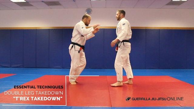 """Super Guerrilla Parent's Guide - Double Leg Takedown - """"T'Rex Takedown"""""""